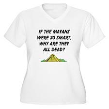mayans not so smart T-Shirt
