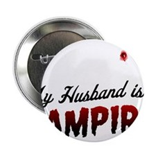 "My Husband is a Vampire 2.25"" Button"