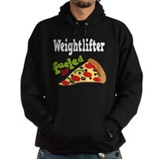 Weightlifter Fueled By Pizza Hoodie