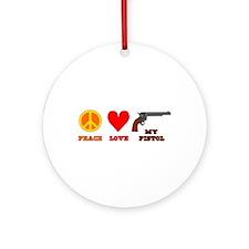 Peace Love My Pistol Ornament (Round)