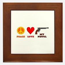 Peace Love My Pistol Framed Tile