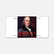 WINE QUOTE™ BEN FRANKLIN Aluminum License Plate