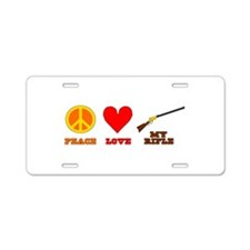 Peace Love My Rifle Aluminum License Plate