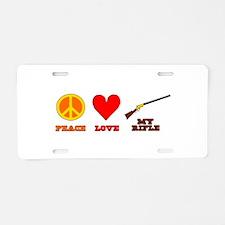 Peace Love My Rifle Aluminum License Plate