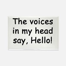 The voices say Hello! Rectangle Magnet