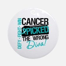 Wrong Diva Ovarian Cancer Ornament (Round)