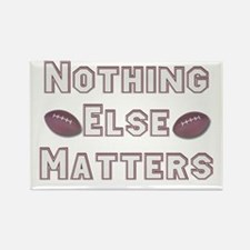 Football Nothing Else Matters Rectangle Magnet