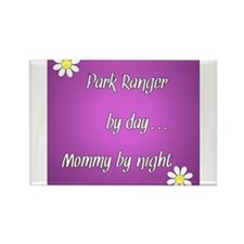 Park Ranger by day Mommy by night Rectangle Magnet