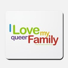 """I Love My Queer Family"" Mousepad"