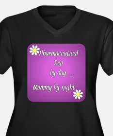 Pharmaceutical Rep by day Mommy by night Women's P