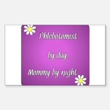 Phlebotomist by day Mommy by night Decal