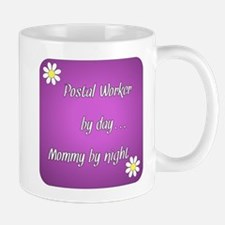 Postal Worker by day Mommy by night Mug