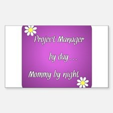Project Manager by day Mommy by night Decal