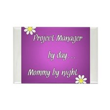 Project Manager by day Mommy by night Rectangle Ma