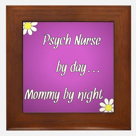 Psych Nurse by day Mommy by night Framed Tile