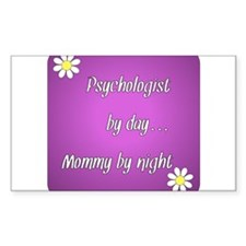 Psychologist by day Mommy by night Decal