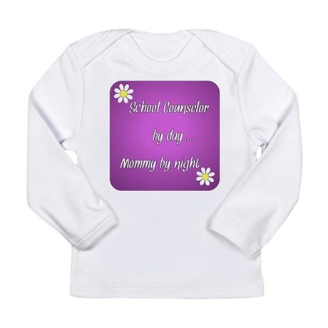 School Counselor by day Mommy by night Long Sleeve