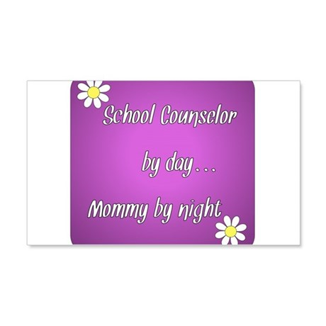 School Counselor by day Mommy by night 20x12 Wall
