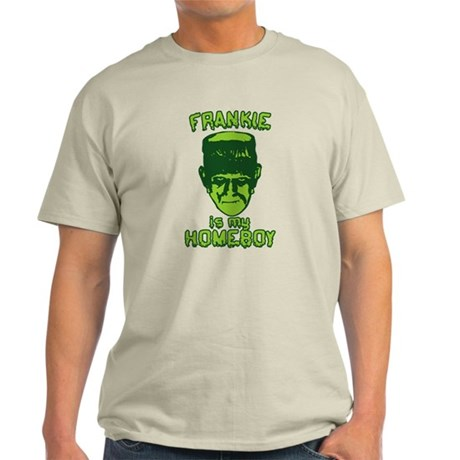 Frankie Is My Homeboy Light T-Shirt