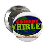 """Comedy Whirled Ware 2.25"""" Button (100 pack)"""