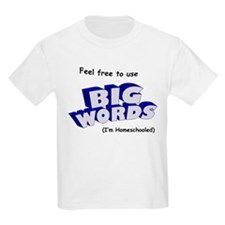 BIG WORDS T-Shirt