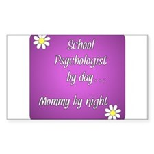 School Psychologist by day Mommy by night Decal