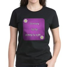 Secretary by day Mommy by night Tee