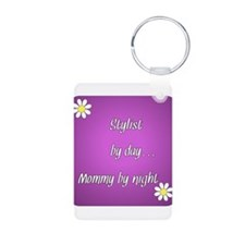 Stylist by day Mommy by night Keychains