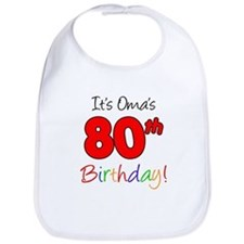 Oma 80th Birthday Bib