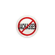 Anti / No Jackasses Mini Button