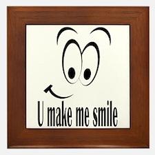 U make me smile Framed Tile