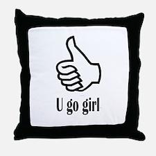 U go girl Throw Pillow