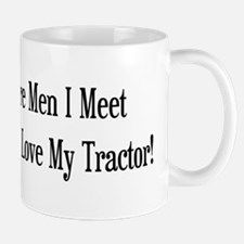The More Men I Meet The More I Love My Tractor Mug