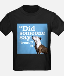 Treat Dog T
