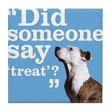 Treat Dog Tile Coaster