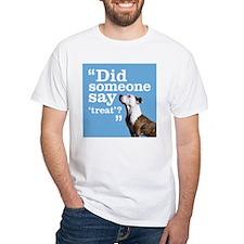 Treat Dog Shirt