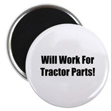 """Will Work For Tractor Parts 2.25"""" Magnet (10 pack)"""