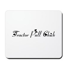 Tractor Pull Chick Mousepad