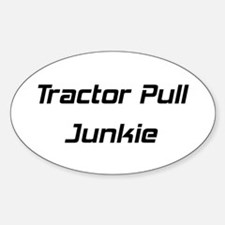 Tractor Pull Junkie Decal