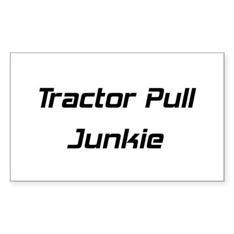 Tractor Pull Junkie Sticker (Rectangle)