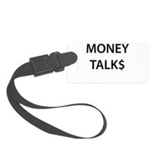 Money Talk$ Luggage Tag