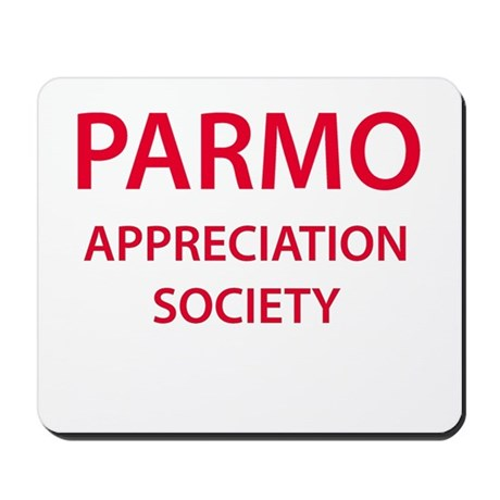 Parmo Appreciation Society Mousepad