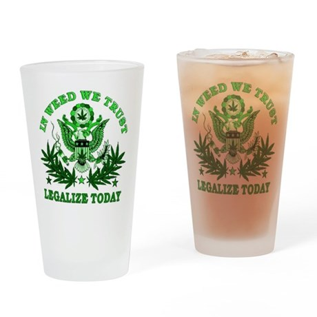 In Weed We Trust Drinking Glass