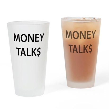 Money Talk$ Drinking Glass