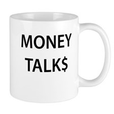 Money Talk$ Mug