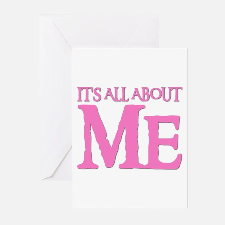 IT'S ALL ABOUT ME Greeting Cards (Pk of 10)