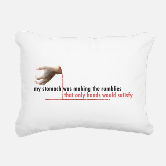 Only Hands Would Satisfy Rectangular Canvas Pillow