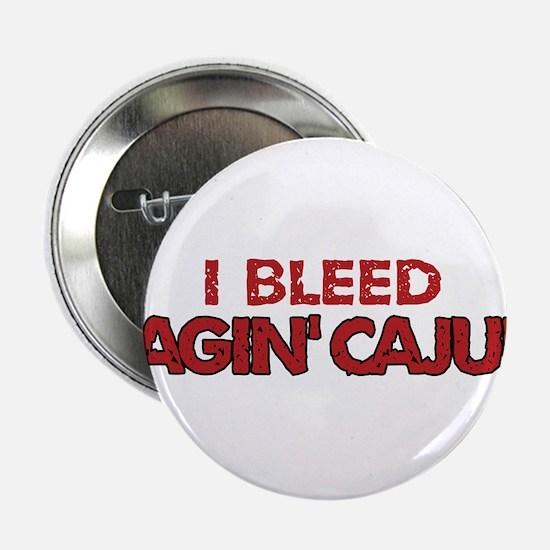 """I Bleed Ragin' Cajun (Red) 2.25"""" Button"""
