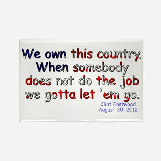 We Own This Country - Rectangle Magnet