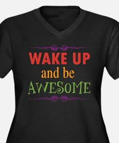 Wake Up and Be Awesome Women's Plus Size V-Neck Da